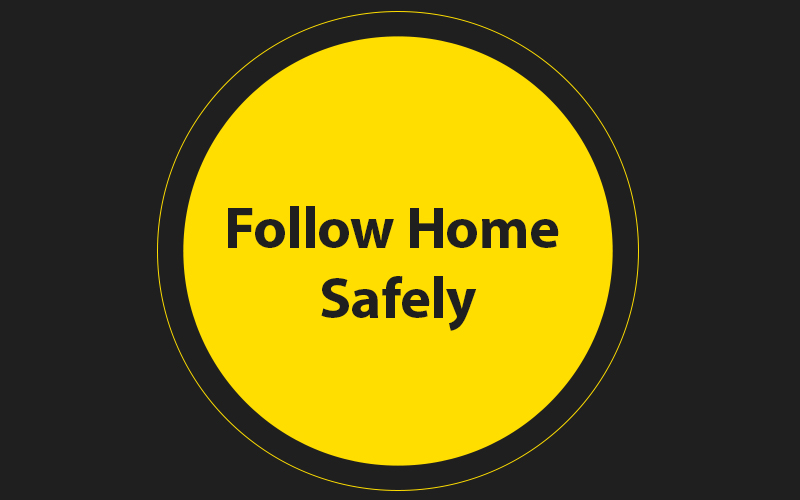 Follow-Home-Safely