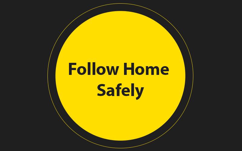 Follow-Home-Safely