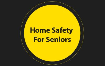 Home Safety For Seniors