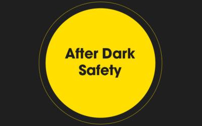 After Dark Safety